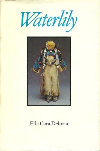 Waterlily: Deloria, Ella Cara