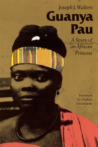 9780803247642: Guanya Pau: A Story of an African Princess