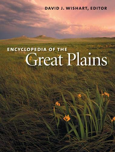 9780803247871: Encyclopedia of the Great Plains