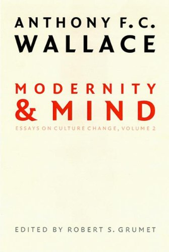 9780803248151: Modernity and Mind: Essays on Culture Change, Volume 2