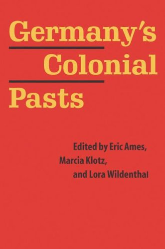 9780803248199: Germany's Colonial Pasts (Texts and Contexts)