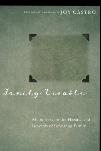 9780803248717: Family Trouble: Memoirists on the Hazards and Rewards of Revealing Family
