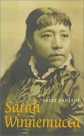 9780803249172: Sarah Winnemucca (American Indian Lives)