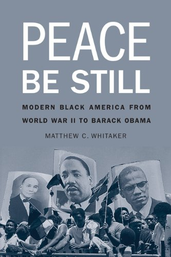 9780803249585: Peace Be Still: Modern Black America from World War II to Barack Obama
