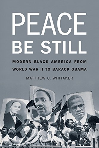 9780803249646: Peace Be Still: Modern Black America from World War II to Barack Obama