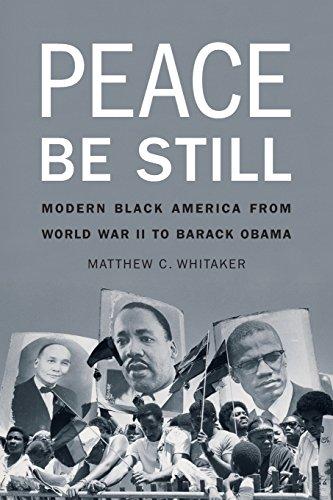 9780803249646: Peace Be Still: Modern Black America from World War II to Barack Obama