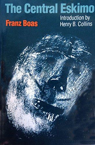 The Central Eskimo (Bison Book): Boas, Franz