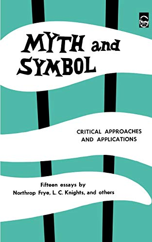 9780803250659: Myth and Symbol: Critical Approaches and Applications