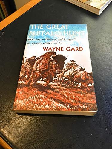9780803250673: The Great Buffalo Hunt