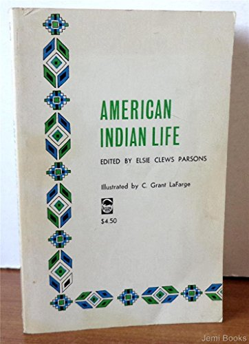 9780803251489: American Indian Life (Bison Book)