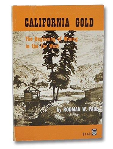 9780803251496: California Gold (Bison Book)