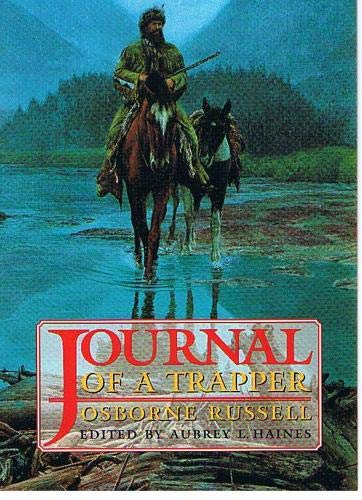 9780803251663: Journal of a Trapper