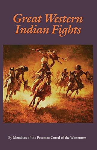 Great Western Indian Fights: Allred, B. W., J. C. Dykes, Frank Goodwyn, and D. Haper Simms (editors...