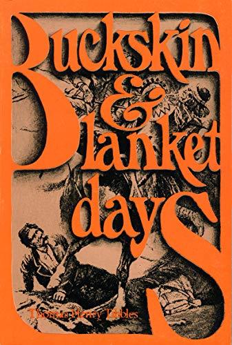 9780803251991: Buckskin and Blanket Days