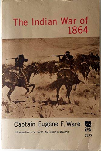 Indian War of 1864: E. F. Ware