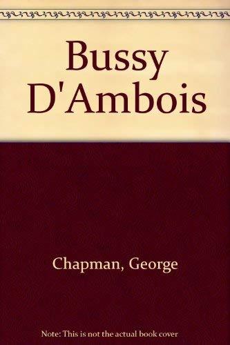 9780803252578: Bussy D'Ambois