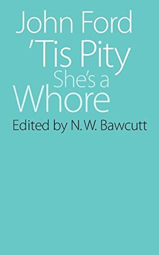 9780803252615: 'Tis Pity She's a Whore (Regents Renaissance Drama)