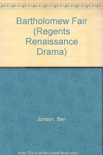 Bartholomew Fair (Regents Renaissance Drama Ser.): Jonson, Ben