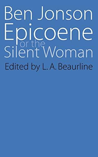 Epicoene or The Silent Woman (Regents Renaissance: Ben Jonson