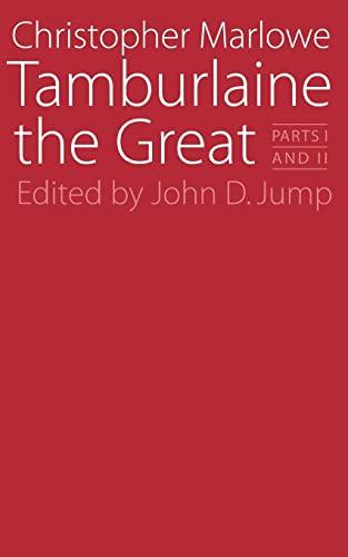 9780803252714: Tamburlaine the Great: Parts I and II (Regents Renaissance Drama Ser)
