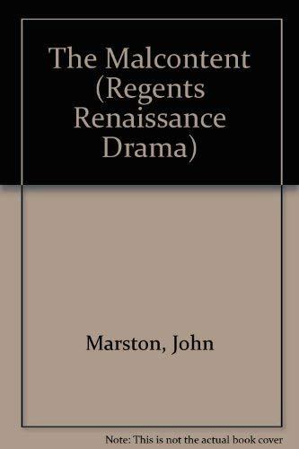 9780803252769: The Malcontent (Regents Renaissance Drama)
