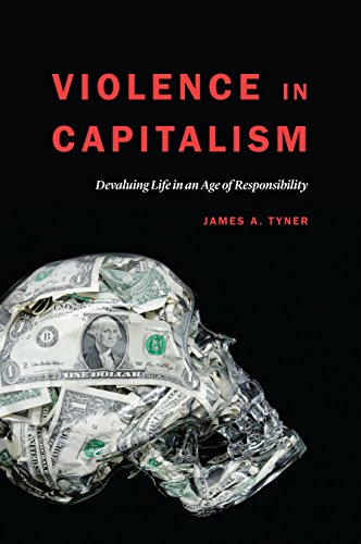 9780803253384: Violence in Capitalism: Devaluing Life in an Age of Responsibility