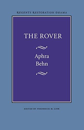 9780803253506: The Rover (Regents Restoration Drama)