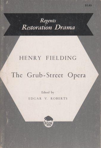 9780803253599: Grub Street Opera (Regents Restoration Drama)