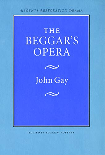 9780803253612: The Beggar's Opera (Regents Restoration Drama Series)