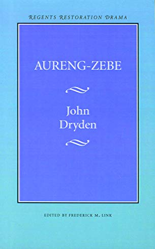 Aureng-Zebe: Dryden, John