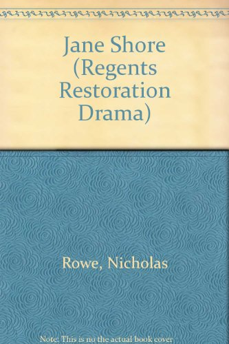 tragedy of jane shore Jane shore and the jacobites: nicholas rowe, the pretender, and the national she-tragedy by brett wilson nicholas rowe had begun the process of developing the she- tragedy as a vehicle for.