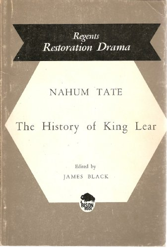 9780803253827: The History of King Lear (Regents Restoration Drama)
