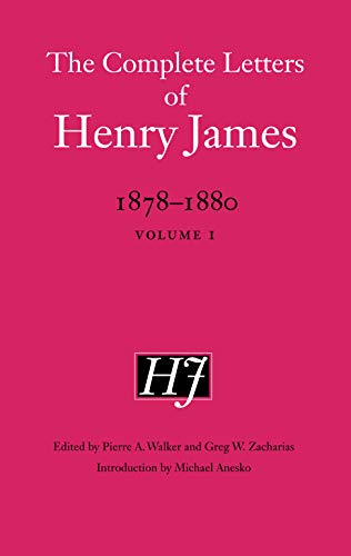 The Complete Letters of Henry James, 1878-1880: Volume 1: Henry James