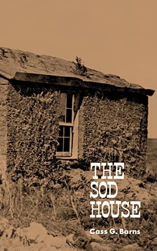 9780803257009: The Sod House
