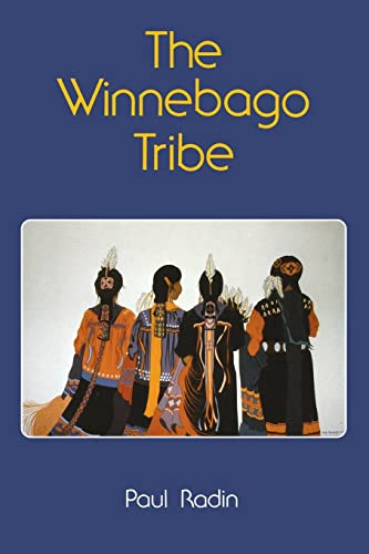 9780803257108: The Winnebago Tribe (Bison Book S)