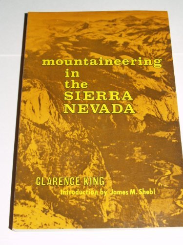 9780803257160: Mountaineering in the Sierra Nevada (Bison Book) [Idioma Inglés]
