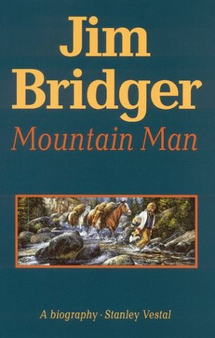 9780803257207: Jim Bridger, Mountain Man,: A Biography