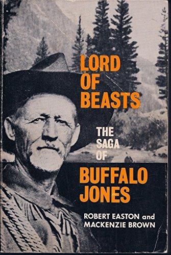 Lord of Beasts: The Saga of Buffalo: Robert Easton, Mackenzie