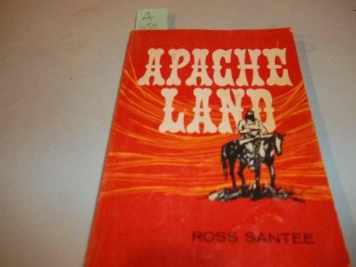 Apache Land (Bison Book): Santee, Ross