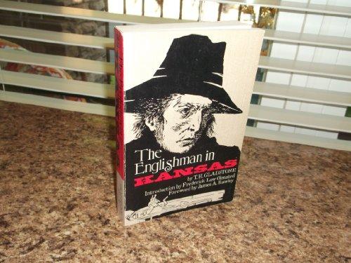 Englishman In Kansas : Or Squatter Life and Border Warfare: Gladstone, T. H.
