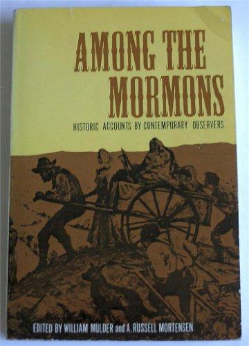 Among the Mormons: Mulder, William, et