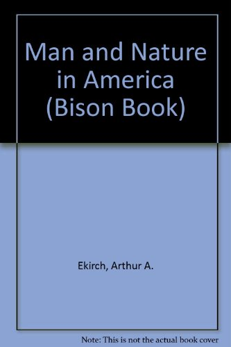 9780803257856: Man and Nature in America (Bison Book)