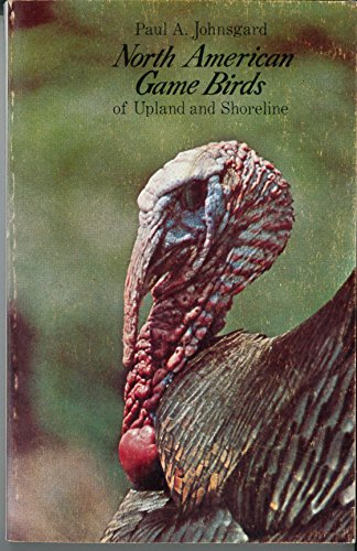 North American Game Birds: Johnsgard, Paul A.