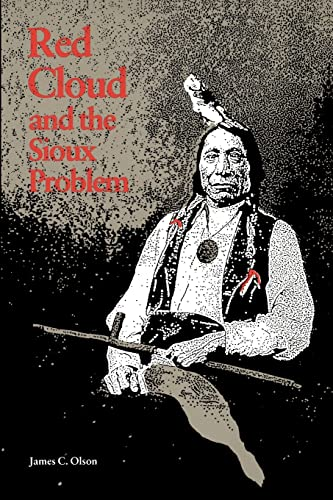 9780803258174: Red Cloud and the Sioux Problem (Bison Book S)