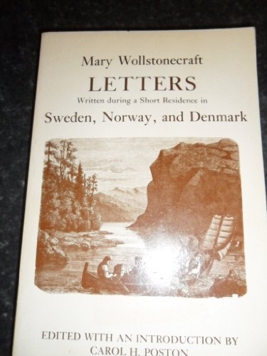 9780803258327: Letters Written During a Residence in Sweden, Norway, and Denmark (Bison Book)