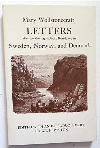 Letters, Written During a Short Residence in Sweden, Norway and Denmark