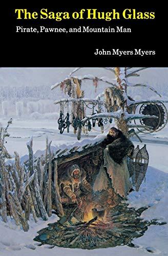 9780803258341: Saga of Hugh Glass-Pa: Pirate, Pawnee and Mountain Man