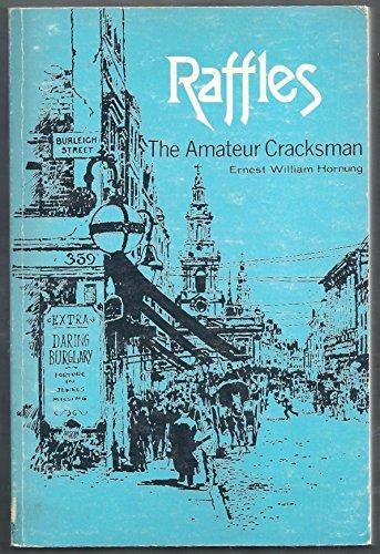9780803258365: Raffles: The Amateur Cracksman