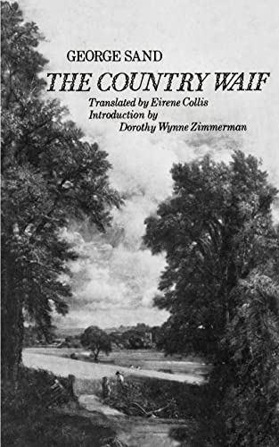 9780803258501: The Country Waif (Francois le Champi)