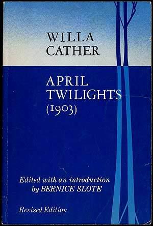 9780803258518: April Twilights (Bison Book)